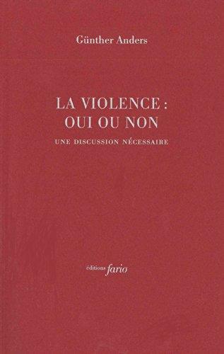 La violence : oui ou non : Une discussion nécessaire
