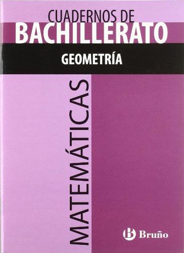 Cuaderno Matemáticas Bachillerato Geometría (Castellano - Material Complementario - Cuadernos Temáticos De Bachillerato) - 9788421660799