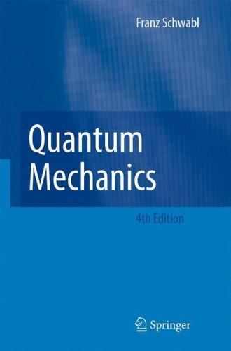Quantum Mechanics por Franz Schwabl
