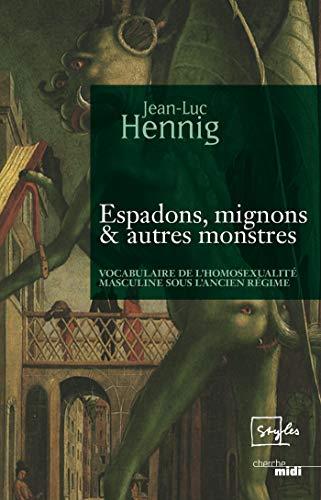 Espadons, mignons & autres monstres (Styles) par Jean-Luc HENNIG