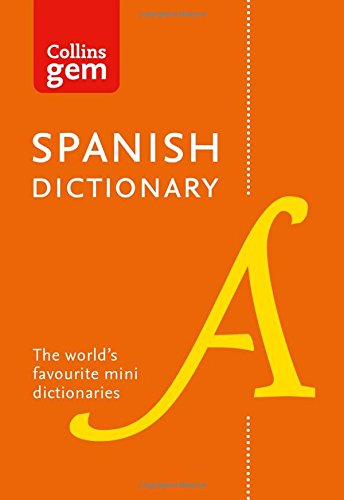 Collins Spanish Dictionary Gem Edition: 40,000 words and phrases in a mini format (Collins Gem) por Collins Dictionaries