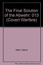 Final Solution of the Abwehr