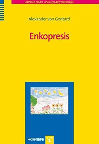 Enkopresis (Leitfaden Kinder- und Jugendpsychotherapie)