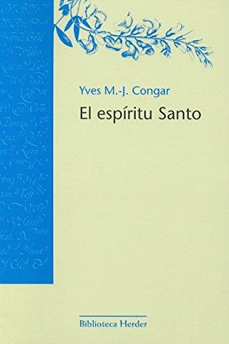 El espíritu santo (Biblioteca Herder) por Yves M.-J. Congar