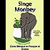 Conte Bilingue en Français et Anglais: Singe - Monkey (Apprendre l'anglais t. 3)