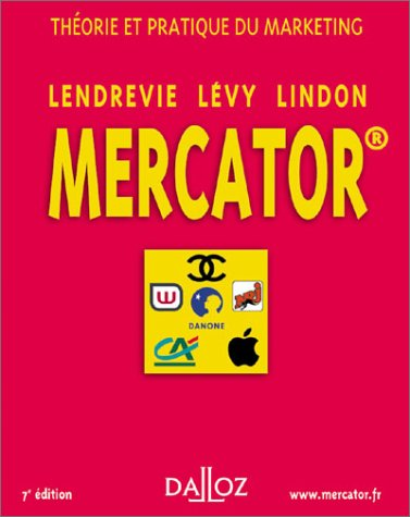 Mercator : Thorie et pratique du Marketing