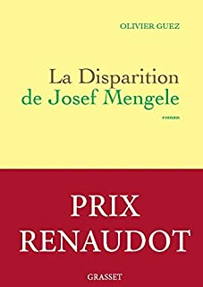 La disparition de Josef Mengele - Prix Renaudot 2017 (224685587X) | Amazon Products