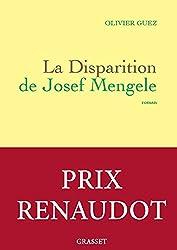 La disparition de Josef Mengele - Prix Renaudot 2017