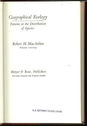 Geographical Ecology: Patterns in the Distribution of Species por Robert Helmer MacArthur