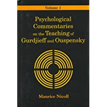 Psychological Commentaries on the Teaching of Gurdjieff and Ouspensky