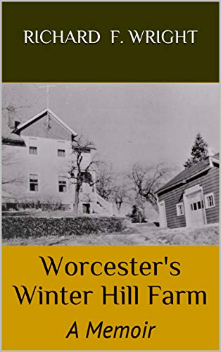 Worcester's Winter Hill Farm: A Memoir (English Edition) -