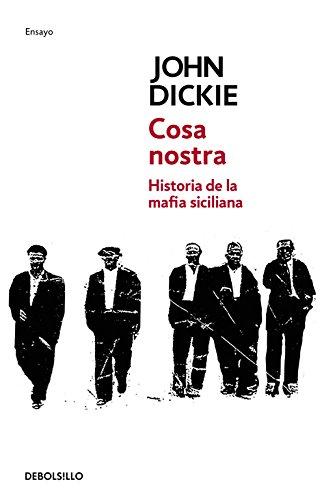 Cosa Nostra (ENSAYO-CRÓNICA) por Jonh Dickie