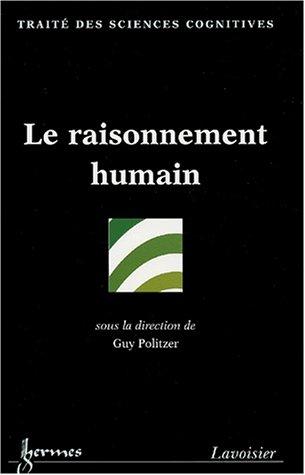 Le raisonnement humain par Guy Politzer