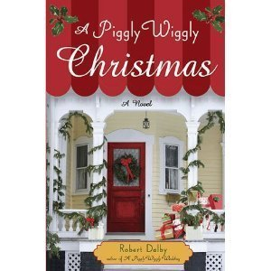 robert-dalbysa-piggly-wiggly-christmas-hardcover2010