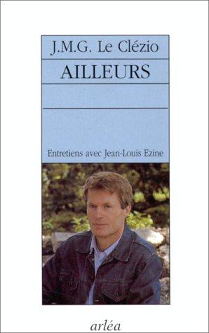 AILLEURS. Entretiens sur France-Culture