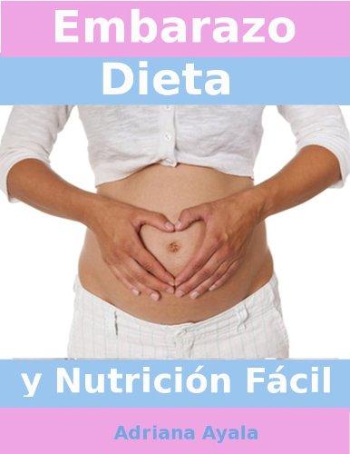 Embarazo Dieta y Nutrición Fácil