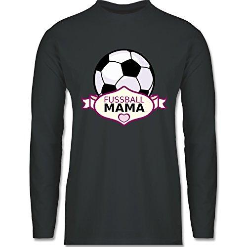 Shirtracer Fußball - Fußball Mama - Herren Langarmshirt Dunkelgrau