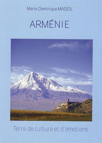 Arménie : Terre de culture et d'émotions
