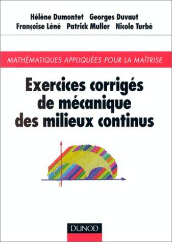 Exercices de mécanique des milieux continus