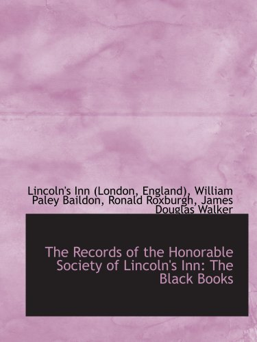 The Records of the Honorable Society of Lincoln's Inn: The Black Books