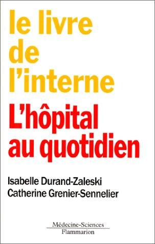 Le livre de l'interne : L'hôpital au quotidien