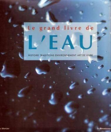Le grand livre des eaux par Jacques Mercier