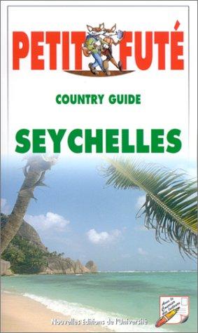 Le Petit Futé. Country Guide Seychelles 2000 par Collectif