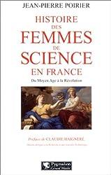 Histoire des femmes de science en France : Du Moyen-Age à la Révolution