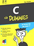 C für Dummies.So lernen Sie das hohe C! - Dan Gookin
