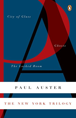 The New York Trilogy: City of Glass; Ghosts; the Locked Room por Paul Auster