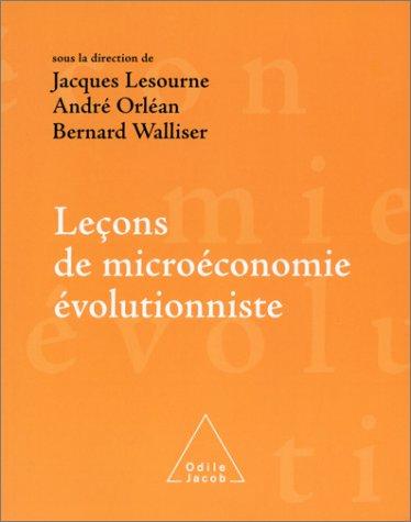 Leçons de microéconomie évolutionniste par Jacques Lesourne