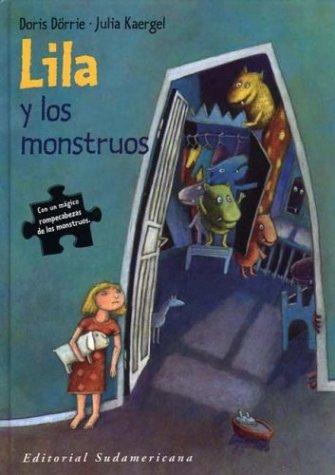 Lila y los monstruos/Lila and Monsters por D. Dorrie