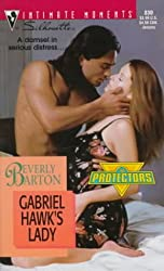 Gabriel Hawks Lady (Harlequin Silhouette Intimate Moments)