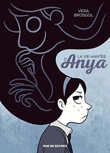 La vie hantée d'Anya / Vera Brosgol |