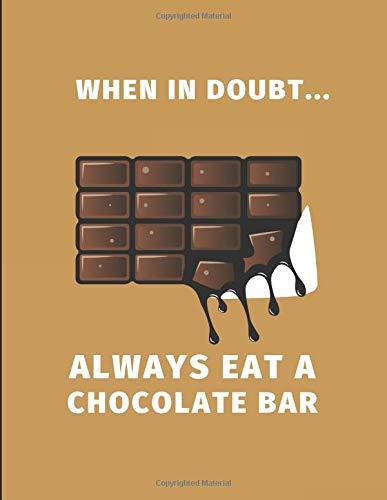 When In Doubt... Always Eat A Chocolate Bar: 2020 - 2021 Weekly Planner Organizer - Cherry Bar Set