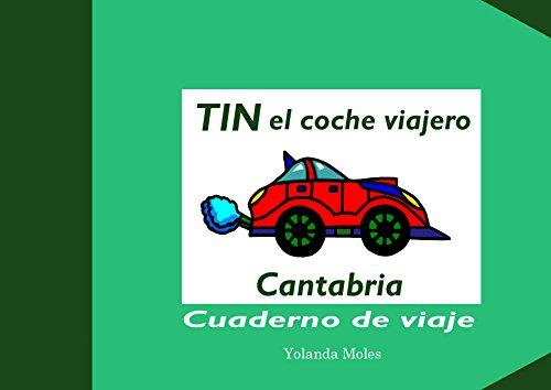 TIN el coche viajero  Cantabria  Cuaderno de viaje