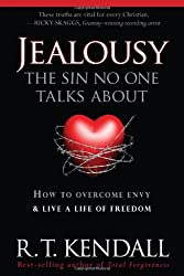 Jealousy - The Sin No One Talks about: How to Overcome Envy & Live a Life of Freedom