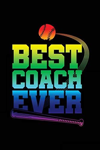 Best Coach Ever: Baseball Coach Gift Notebook Journal V28 (Baseball Books for Kids) por Dartan Creations