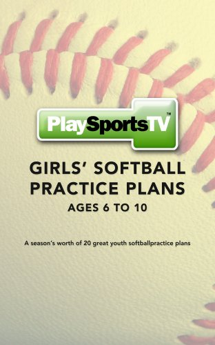 Girls' Softball Practice Plans: Ages 6-10 (English Edition) por Jerry Laird