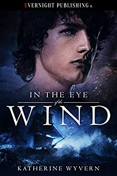 In the Eye of the Wind by [Wyvern, Katherine]