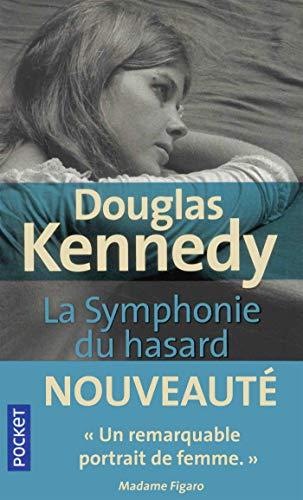 La symphonie du hasard - tome 1 - vol1 (Pocket) por Douglas Kennedy