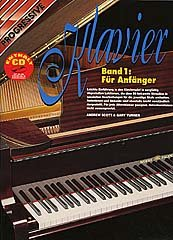 PROGRESSIVE KLAVIER 1 - arrangiert für Klavier - mit CD [Noten / Sheetmusic] Komponist: SCOTT ANDREW + TURNER GARY