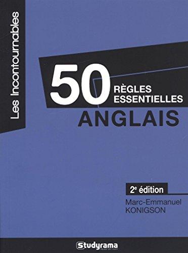 Anglais : 50 règles essentielles