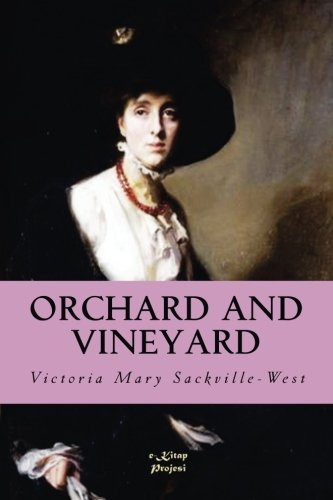 Orchard and Vineyard: [Illustrated]