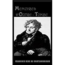 Mémoires d'outre-tombe (French Edition)