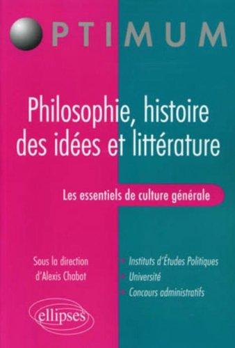 Les essentiels de culture générale - Philosophie, histoire des idées et littérature