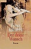 Hans Kruppa: Der dritte Wunsch