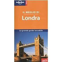 Il Meglio Di Londra (Lonely Planet Guide EDT / Lonely Planet)
