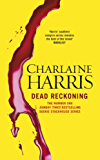 Dead Reckoning: A True Blood Novel (Sookie Stackhouse Book 11)