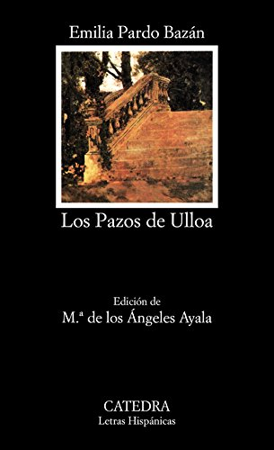 Los Pazos de Ulloa (Letras Hispánicas)